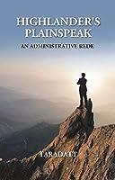 Highlander's Plainspeak: An Administrative Rede