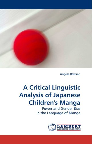 A Critical Linguistic Analysis of Japanese Children's Manga: Power and Gender Bias in the Language of Manga