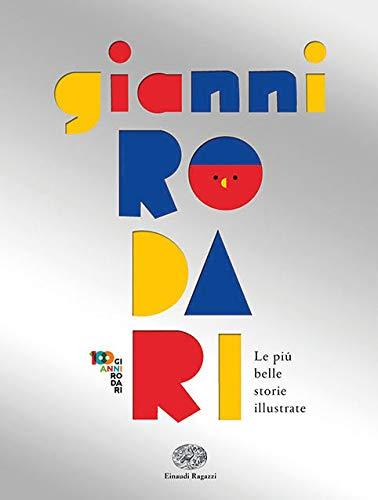 Gianni Rodari - Le più belle storie illustrate
