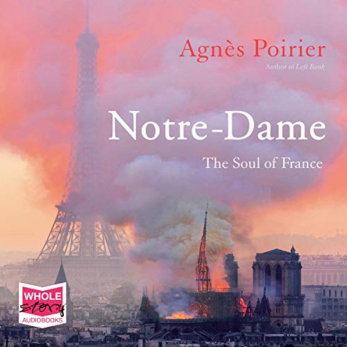 Notre-Dame: The Soul of France cover art