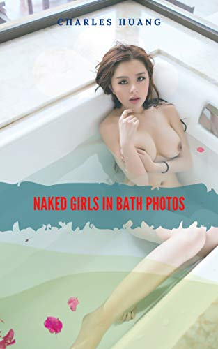 Naked girls in bath photos