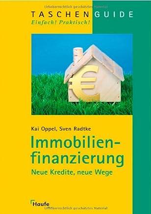 Immobilienfinanzierung: Neue Kredite, neue Wege : B�cher