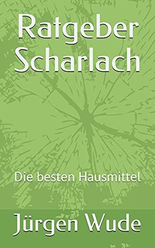 Ratgeber Scharlach: Die besten Hausmittel