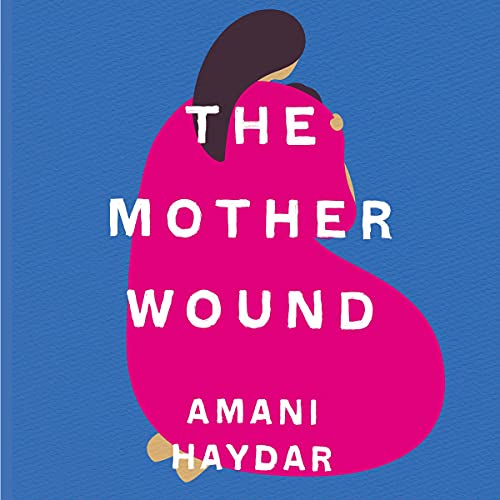 The Mother Wound cover art