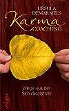 Karma-Coaching: Wege aus der Schicksalsfalle - Ursula Demarmels