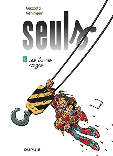 Seuls - tome 4 - Les Cairns rouges