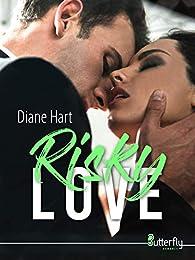 Risky Love par Hart