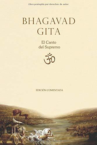 Bhagavad Gita: El Canto del Supremo (TEXTOS HISTORICOS Y CLASICOS)