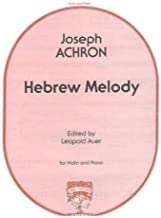 Achron, Joseph - Hebrew Melody for Violin and Piano - Edited by Leopold Auer - Fischer Edition