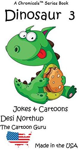 Dinosaur 3 - Jokes & Cartoons (Dinosaur - Jokes & Cartoons) (English Edition)