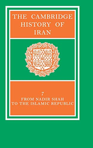 The Cambridge History of Iran 7 Volume Set in 8 Pieces: The Cambridge History of Iran