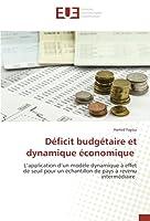 Déficit budgétaire et dynamique économique: L'application d'un modèle dynamique à effet de seuil pour un échantillon de pays à revenu intermédiaire