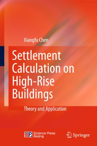 Settlement Calculation on High-Rise Buildings: Theory and Application