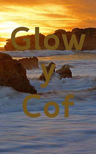 Glow y Cof (Welsh Edition)