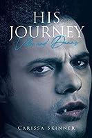 His Journey: Velic and Danny