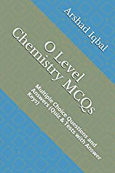 O Level Chemistry MCQs - Chemistry Quiz - MCQs Questions Answers