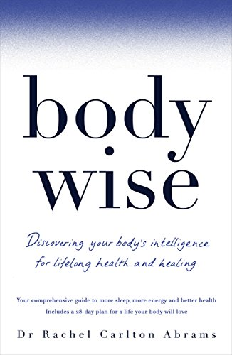 BodyWise: Discovering Your Body's Intelligence for Lifelong Health and Healing (English Edition)