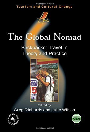 The Global Nomad: Backpacker Travel in Theory and Practice (Tourism and Cultural...