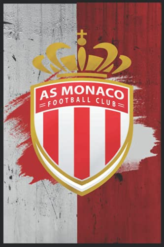 AS Monaco : les asémistes notebook: diary,journal lined book with 110 blank pages and 6x9 inches,matte finish cover / birthday gift for football lovers and fans of as monaco