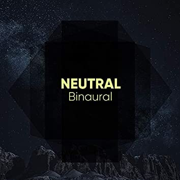 Neutral Binaural, Vol. 5