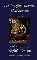 The English-spanish Shakespeare: A Midsummer Night's Dream