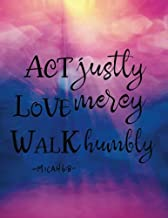 """Act justly Love mercy Walk Humbly: Bible Verse Quote Weekly Daily Monthly Planner 2018  8.5"""" x 11"""" Calendar Schedule Organ..."""
