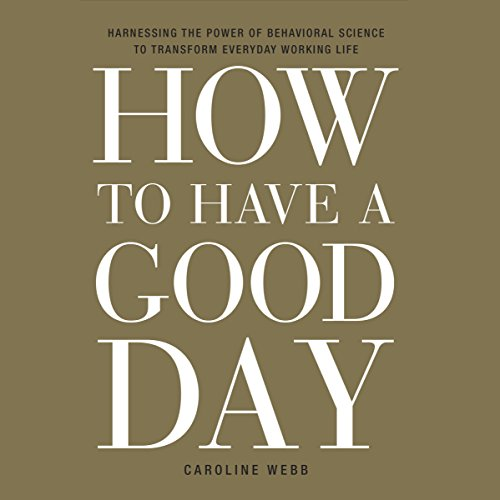 How to Have a Good Day audiobook cover art