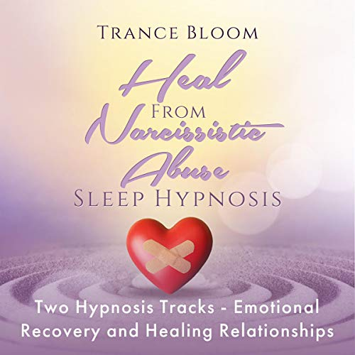 Heal from Narcissistic Abuse Sleep Hypnosis cover art