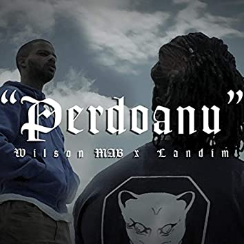 Perdoanu (feat. Wilson MAB)