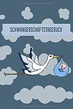 Schwangerschaftstagebuch: A5 | Auf 120 Seiten | Individuell gestaltet | Zum Aufzeichnen der Schwangerschaft von der ersten bis zur letzten Woche | ... eintragen | Storch - Baby (German Edition)