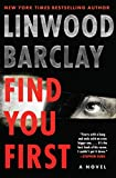 Image of Find You First: A Novel