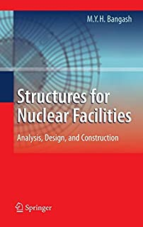 Structures for Nuclear Facilities: Analysis, Design, and Construction (364212559X)   Amazon price tracker / tracking, Amazon price history charts, Amazon price watches, Amazon price drop alerts