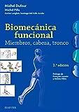 Biomecánica funcional. Miembros, cabeza, tronco - 2ª edición