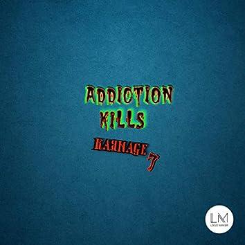 Addiction Kills
