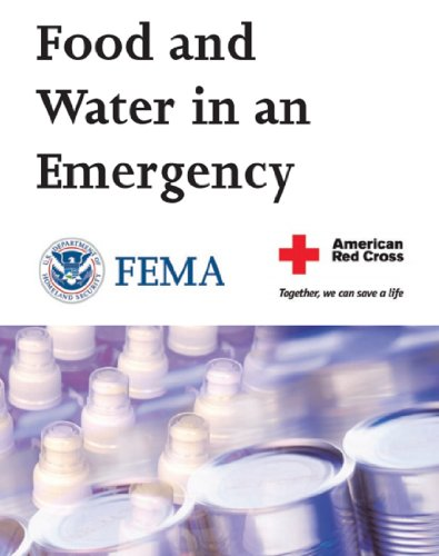 Food and Water in an Emergency: 2012 Survival Guide for Disaster (English Edition)