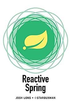 Reactive Spring by [Josh Long]