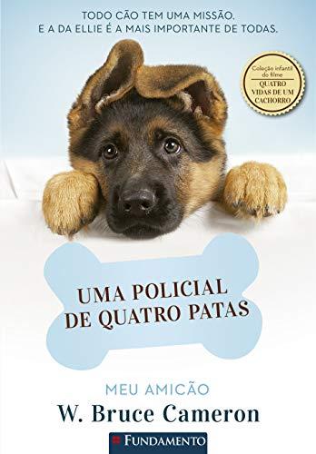 MEU AMICÃO: UMA POLICIAL DE QUATRO PATAS