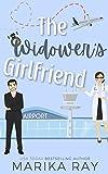 The Widower's Girlfriend (Faking It Book 1)