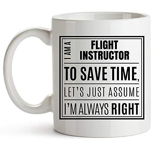 Soy un instructor de vuelo. Siempre tengo razón - Taza blanca - Taza de instructor de vuelo