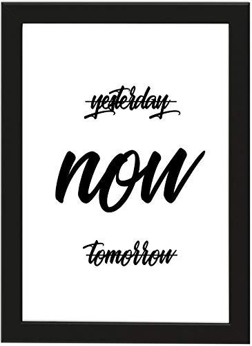 PICSonPAPER Poster DIN A4 Yesterday, Now, Tomorrow, gerahmt mit schwarzem Bilderrahmen, Geschenk, Geschenkidee, Geburtstagsgeschenk, Poster mit Rahmen (Now)