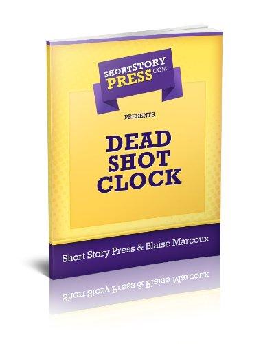 Short Story Press Presents Dead Shot Clock (English Edition)