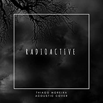 Radioactive (Acoustic) (Cover)