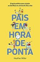 Pais em Hora de Ponta (Portuguese Edition)