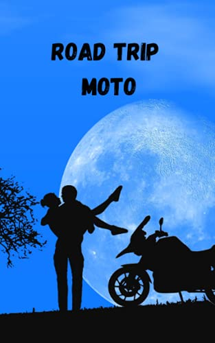 Road trip moto: Carnet de voyage moto