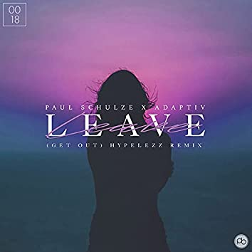 Leave (Get Out) [HYPELEZZ Remix]