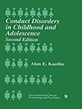 Conduct Disorders in Childhood and Adolescence (Developmental Clinical Psychology and Psychiatry Book 9) (English Edition)