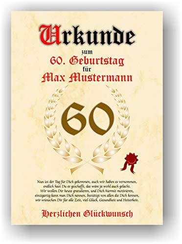 Urkunde zum 60. Geburtstag - Glückwunsch Geschenkurkunde personalisiertes Geschenk mit Name Gedicht und Spruch Karte Präsent Geschenkidee Mann Frau DIN A4