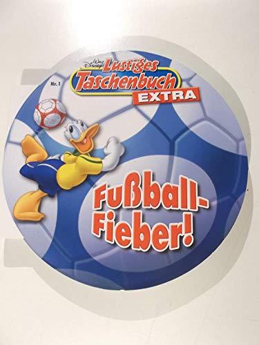 Lustiges Taschenbuch LTB Fußball Extra Nr. 1 - Fußball-Fieber!