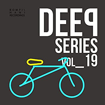 Deep Series - Vol.19