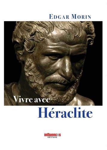 Vivre avec Héraclite